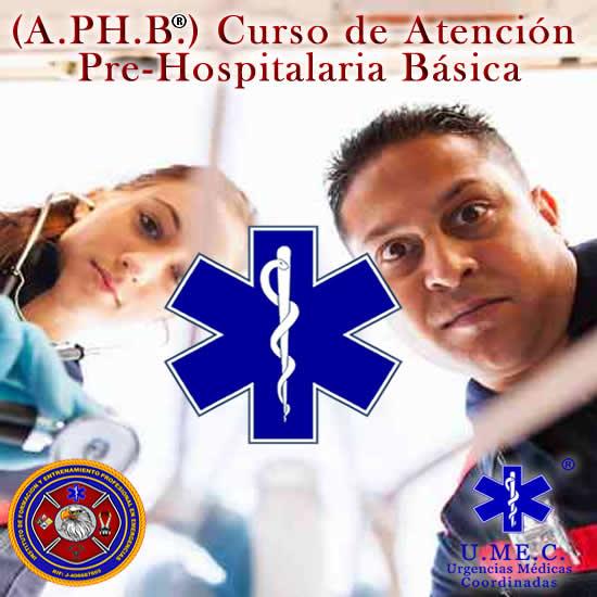 Curso Atención Pre Hospitalaria Básica (APHB)