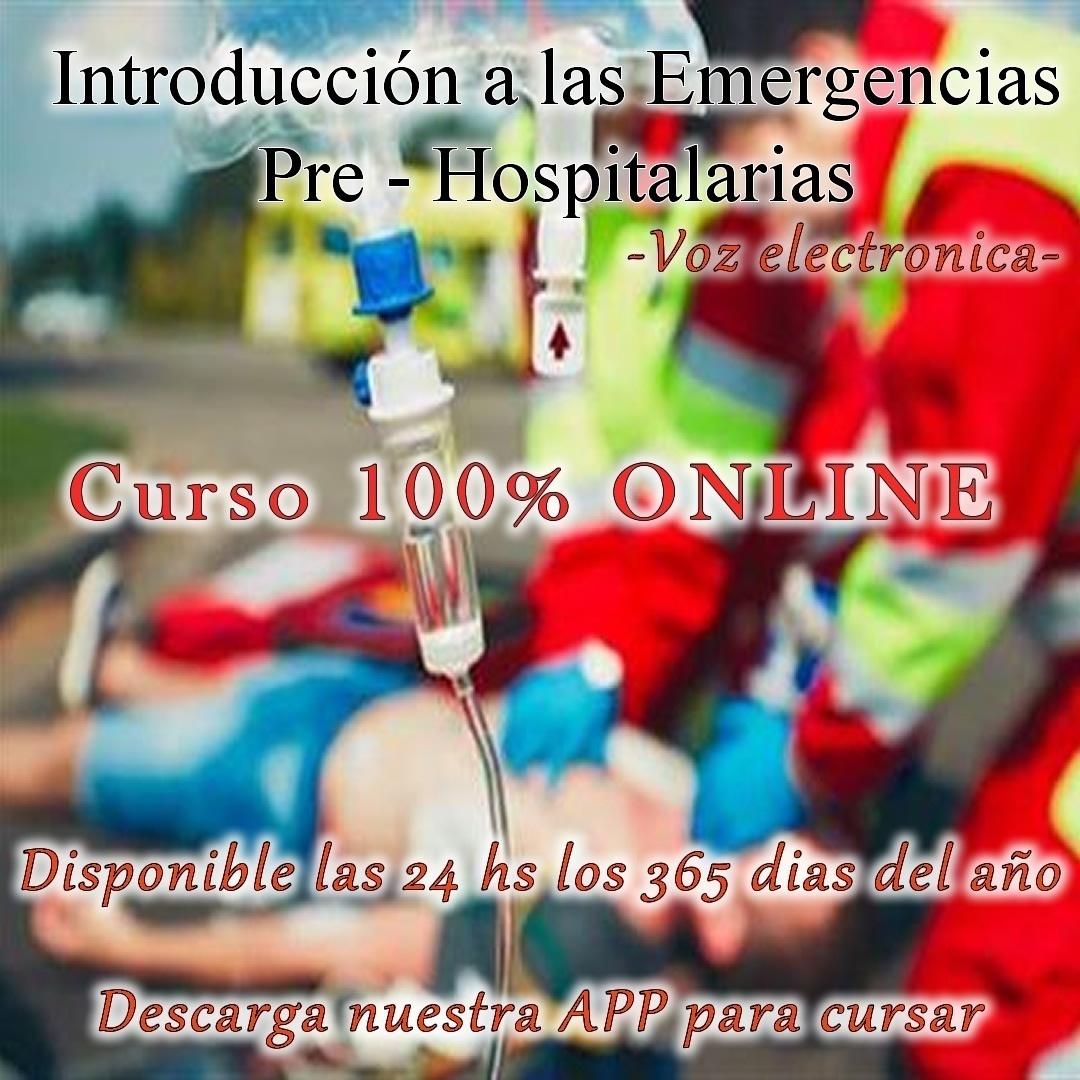Curso Introducción a las Emergencias Pre Hospitalarias