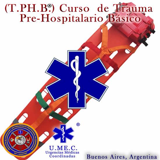 Curso Trauma Pre Hospitalario Básica (TPHB) Curso de Trauma
